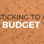 Sticking to a Budget is Crucial in Today's World